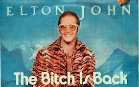 Eltonjohn_bitchisback