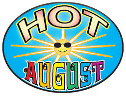 Hot.august